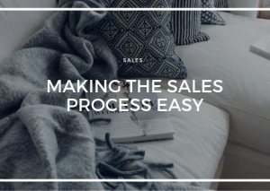 MAKING THE SALES PROCESS EASY