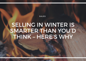 SELLING IN WINTER IS SMARTER THANK YOU'D THINK - HERE'S WHY