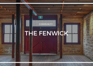 THE FENWICK CAFÉ & GALLERY OPENS IN HERITAGE WATERFRONT LANDMARK