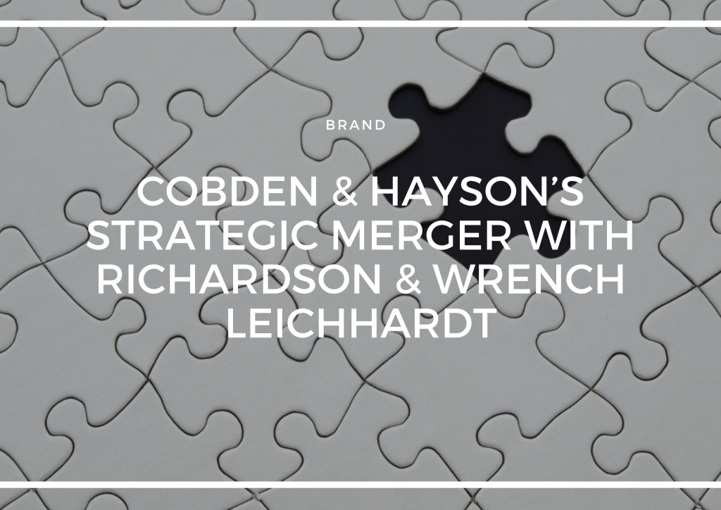 COBDEN & HAYSON'S STRATEGIC MERGER