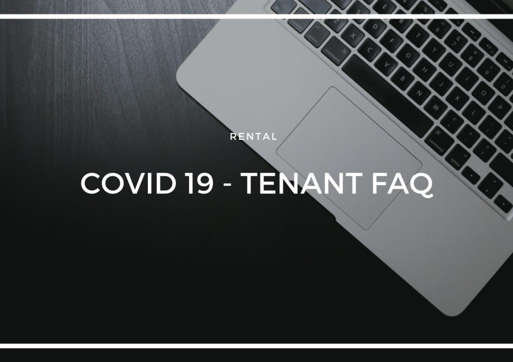 COVID-19 - TENANT FAQ