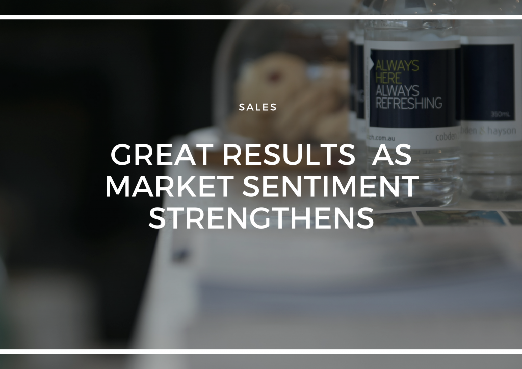 GREAT RESULTS AS MARKET SENTIMENT STRENGTHENS