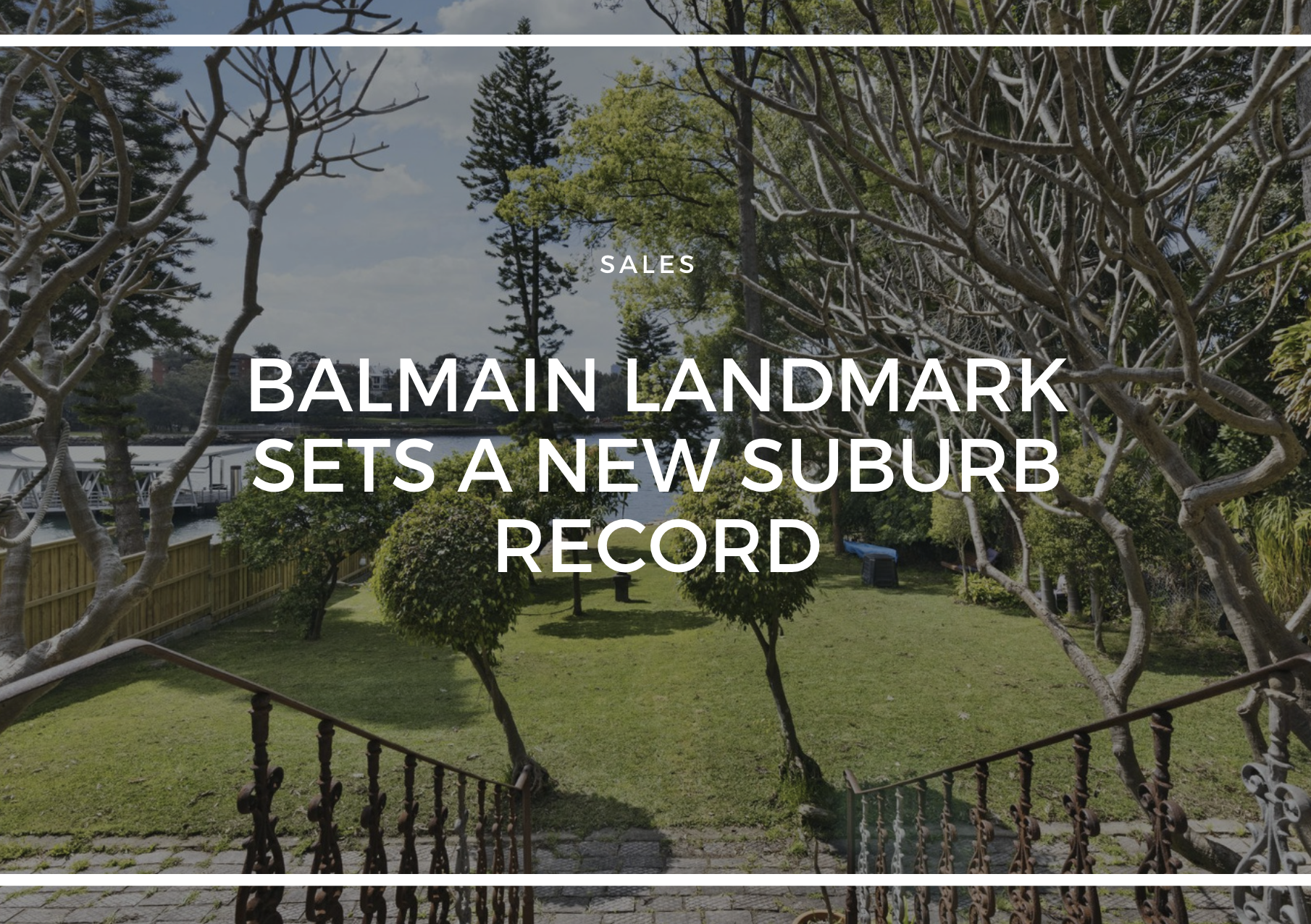 BALMAIN LANDMARK SETS A NEW SUBURB RECORD