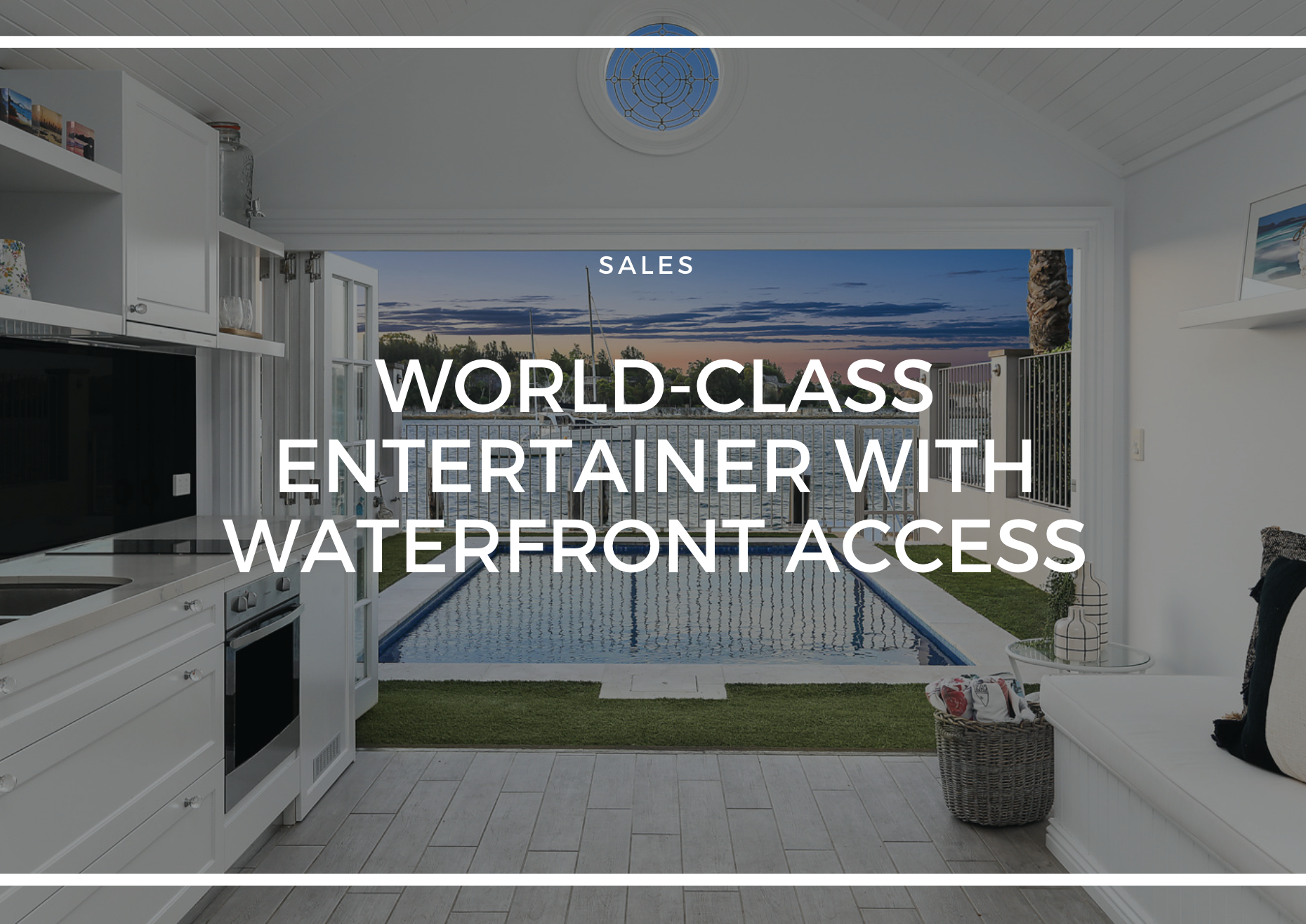 WORLD-CLASS ENTERTAINER WITH WATERFRONT ACCESS